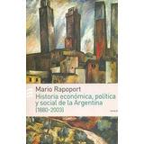 Historia Economica, Social Y Politica De Argentina Rapoport