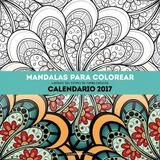 Calendario Mandalas Para Colorear 2017(libro Almanaques, Car