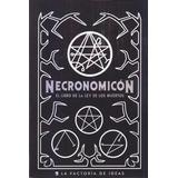 Necronomicon. El Libro De La Ley De Los Muertos. Cerrado