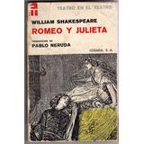 Romeo Y Julieta Traduccion De Pablo Neruda Primera Edicion