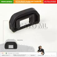 Protetor Ocular P/ Canon 6d 5d 5dmkii 70d 60d* Viewfinder Nc