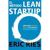 Libro: El Método Lean Startup - Eric Ries - Envio Sin Cargo!