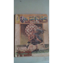 Sensacional De Luchas No.467 Con Kung Fu Año-1994