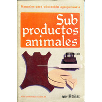 Subproductos Animales - Sep / Trillas