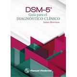 Dsm 5. Guía Para El Diagnostico Clínico. Pdfs Completos