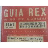 Livro Guia Rex Guia Centenário Da Guanabara