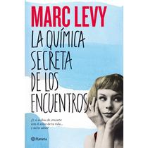 Libro: La Química Secreta De Los Encuentros - M. Levy - Pdf