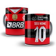 Caneca Personalizada Futebol Flamengo Com Nome E Número