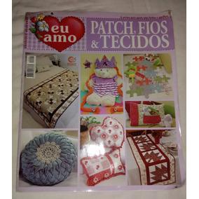 Revista Bordados Modernos Nº 2 Ano 2013 Patch Fios E Tecidos