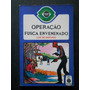 Luiz De Santiago - Operação Fusca Envenenado - Mister Olho