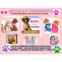 Kit Patrones Ropa Para Perros Disfraces Camas Sillones 2017