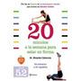 20 Minutos A La Semana Para Estar En Forma (spa Envío Gratis
