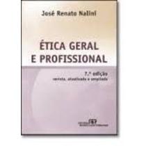 Livro Etica Geral E Profissional Jose Renato Nalini