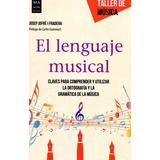 El Lenguaje Musical - Taller De Musica - Josep Fradera