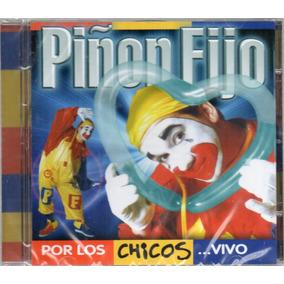 Piñon Fijo - Por Los Chicos... Vivo - Los Chiquibum