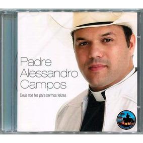 Padre Alessandro Campos - Deus Nos Fez Para Sermos Felizes