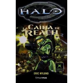 Halo: La Caída De Reach -eric Nylund -libro