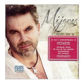 Mijares Canto Por Ti Disco Cd 13 Canciones