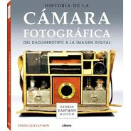 Historia De La Cámara Fotográfica - Td, Gustavson, Librero