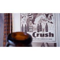 Garrafa Antiga Do Refrigerante Crush Anos 50/60 Cor Ambar