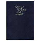 La Sainte Bible - Bíblia Em Francês - Capa Dura Importada