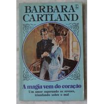 Livro Barbara Cartland A Magia Vem Do Coração