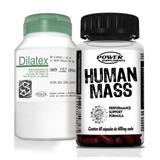 Dilatex + Human Mass - Ganhe Massa Muscular Já!