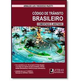 Código De Trânsito Brasileiro: Anotado E Comentado
