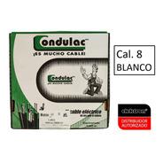 Caja 100 Mts Cable Blanco Thw Cal. 8 Awg 100%cobre Condulac
