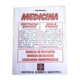 Medicina Contratos Medicos Mala Praxis Juan Carranza Con Cd