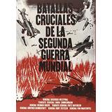 Batallas Cruciales De La Segunda Guerra Mundial; Vv.aa.