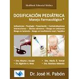 Pabon Dosificacion Pediatrica Manejo Farmacologico Nuevo