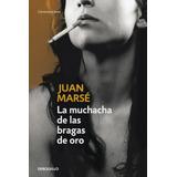 La Muchacha De Las Bragas De Oro (contemporanea); Juan Mars