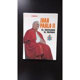 Libro Historia Del Papa Juan Pablo Ii, El Vaticano