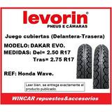 Juego Cubiertas Honda Wave (del=2.50,tras=2.75 R17) Levorin.