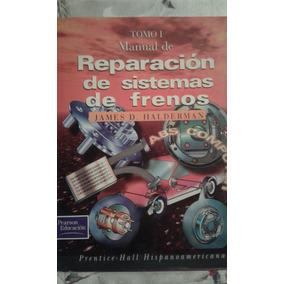 Manual (dos Tomos) Para Reparación Frenos