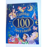 100 Cuentos Para Ir A Dormir