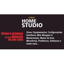 Kit Home Studio Cursos Produção, Mixagem & Masterização