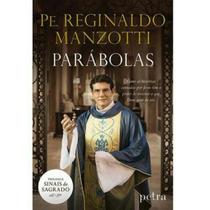 Parábolas - Padre Reginaldo Manzoti