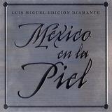 Luis Miguel - Mexico En La Piel: Edicion Diamante (dvd)