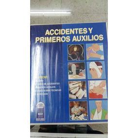 Enciclopedia De Curso De Accidentes Y Primeros Auxilios