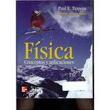 Fisica Conceptos Y Aplicaciones Tippens - Libro