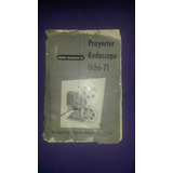 Manual Catalogo De Proyector Kodascope Ocho-71