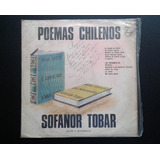 Vinilo Sofanor Tobar Carvajal - Poemas Chilenos