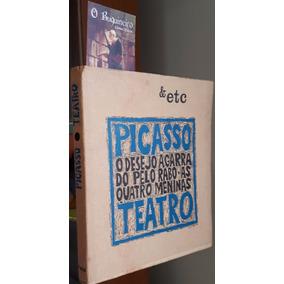 O Desejo Agarrado Pelo Rabo - As Quatro Meninas - Picasso