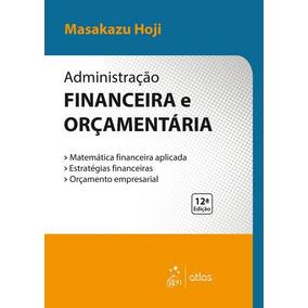 Administração Financeira E Orçamentária - 12ª Ed. 2017