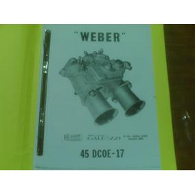 Carburadores Weber Y Holley. Manual De Taller