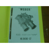 Carburadores Weber Y Holley. Manual De Taller