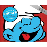 Libro: The World Of Smurfs: A Celebration Of.../ Los Pitufos