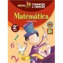 Novo Conhecer E Crescer - Matemática 2º Ano